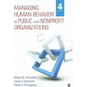 Managing Human Behavior in Public and Nonprofit Organizations by Robert B. Denhardt