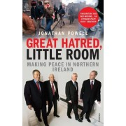 Great Hatred, Little Room by Jonathan Powell