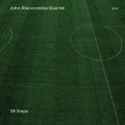 Muzica CD - ECM Records - John Abercrombie Quartet: 39 Steps