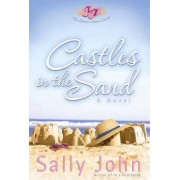 Castles in the Sand by Sally John