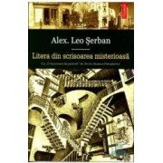 Litera din scrisoarea misterioasa - Alex. Leo Serban