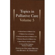 Topics in Palliative Care, Volume 5 by Eduardo Bruera