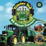Tractor Ted All About Tractors by Alexandra Heard