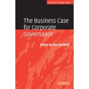 The Business Case for Corporate Governance by Ken Rushton