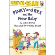 Pinky and Rex and the New Baby by Sweet