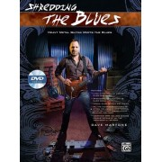 Shredding the Blues: Heavy Metal Guitar Meets the Blues, Book & DVD