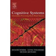 Cognitive Systems by Richard G.M. Morris