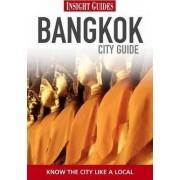 Insight Guides: Bangkok City Guide by Naomi Peck