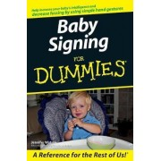 Baby Signing For Dummies by Jana M. Sweenie