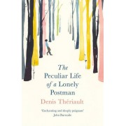 The Peculiar Life of a Lonely Postman(Denis Theriault)