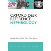 Oxford Desk Reference: Nephrology by Jonathan Barratt