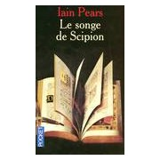 Le songe de Scipion - Iain Pears - Livre