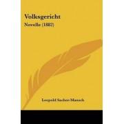 Volksgericht by Leopold Sacher-Masoch