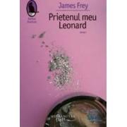 Prietenul meu Leonard - James Frey