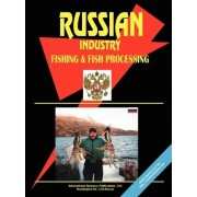 Russia Fishing and Fish Processing Industry by Usa Ibp