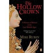 The Hollow Crown by Miri Rubin