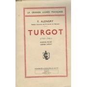 Turgot (1727-1781). Homme Prive. Homme D'etat.