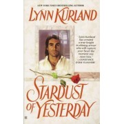 Stardust of Yesterday by Lynn Kurland