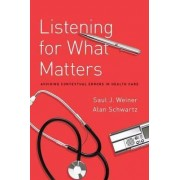 Listening for What Matters by Saul Weiner