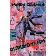 Ostinato Vamps by Wanda Coleman
