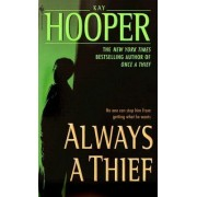 Always a Thief by Kay Hooper