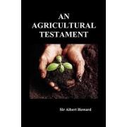 An Agricultural Testament by Sir Albert Howard