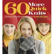 60 More Quick Knits by Sixth&spring Books