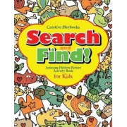 Search and Find Amazing Hidden Picture Activity Book for Kids by Creative Playbooks