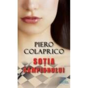 Sotia campionului - Piero Colaprico