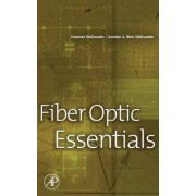 The Fiber Optic Essentials by Dr. Casimer DeCusatis