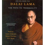 The Path to Tranquility by His Holiness the Dalai Lama