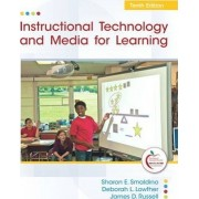 Instructional Technology and Media for Learning by Sharon E. Smaldino