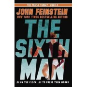 The Sixth Man (The Triple Threat, 2) by John Feinstein