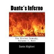 Dante's Inferno (the Divine Comedy, Volume 1, Hell) by Dante Alighieri