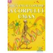 Mica enciclopedie a corpului uman