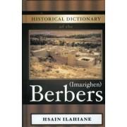 Historical Dictionary of the Berbers (Imazighen) by Hsain Ilahiane