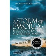A Storm of Swords: Part 2 Blood and Gold by George R. R. Martin