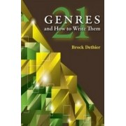 Twenty-One Genres and How to Write Them by Brock Dethier
