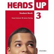 Heads Up 3: Student Book by Susan Iannuzzi