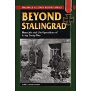 Beyond Stalingrad by Dana V. Sadarananda