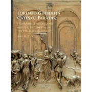 Lorenzo Ghiberti's Gates of Paradise by Amy R. Bloch