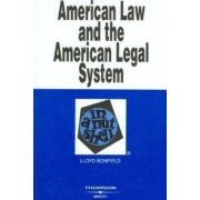 American Law and the American Legal System in a Nutshell by Lloyd Bonfield