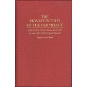 The Private World of the Hermitage by Mary Moore Free