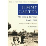 An Hour Before Daylight: Memories of My Rural Boyhood by Carter
