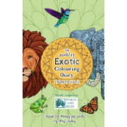 The 2016/17 Exotic Colouring Diary (Week Per View): Creative Art Therapy for Adults