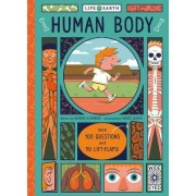 Life on Earth: Human Body by Heather Alexander