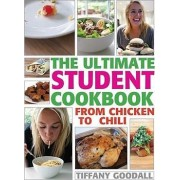 The Ultimate Student Cookbook by Tiffany Goodall