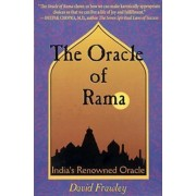 The Oracle of Rama: India's Renowned Oracle by David Frawley