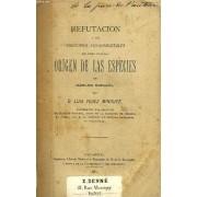 Refutacion A Los Principios Fundamentales Del Libro Titulado Origen De Las Especies De Carlos Darwin