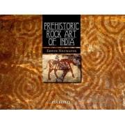 Prehistoric Rock Art of India by Erwin Neumayer